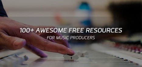 100+ Awesome FREE Online Resources For Music Producers! | Music Resources | Scoop.it