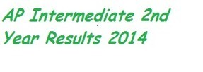 AP Intermediate 2nd Year Results 2014 Download Available at www.schools9.com ~ AP SSC inter results 2014 eamcet icet dietcet results | AP Exam Results 2014 | Scoop.it