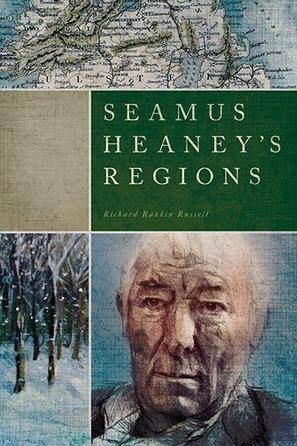 Seamus Heaney's Regions // Books // University of Notre Dame Press | The Irish Literary Times | Scoop.it