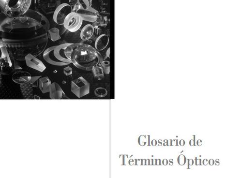 (ES) (PDF) - Glosario de términos ópticos | Leica | Glossarissimo! | Scoop.it