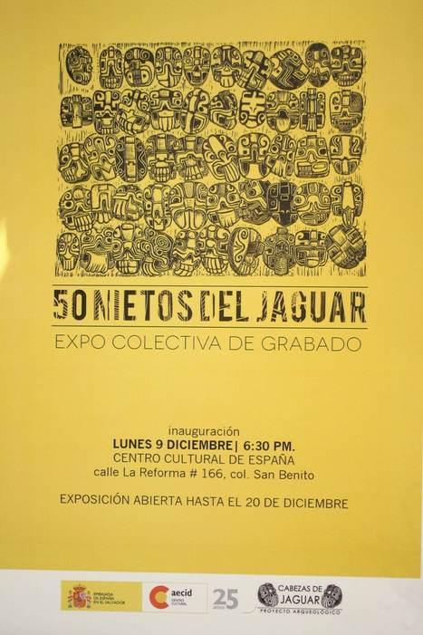 50 Nietos del Jaguar Expo de Grabado en @CCESV | Casa de los ... | Actividades del Centro Cultural de España en El Salvador | Scoop.it