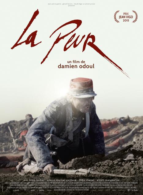 «La Peur» de Damien Odoul   La Grande Guerre au cinéma   Scoop.it