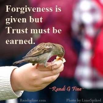 Forgiveness and Trust Picture Quote | catnipoflife | Scoop.it