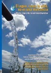 El agua, como la vida, no es una mercancía   Ecologistas en Acción   EL AGUA un alimento en disputa   Scoop.it