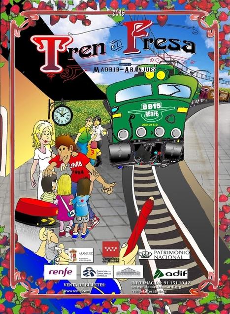El Tren de la Fresa arranca con novedades | EnTRENtenimiento | Scoop.it