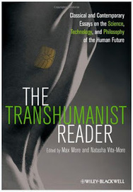 33rd Square: The Transhumanist Reader   Science, Technology, and Current Futurism   Scoop.it