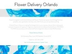 Flower Delivery Orlando | Flower Delivery Orlando | Scoop.it
