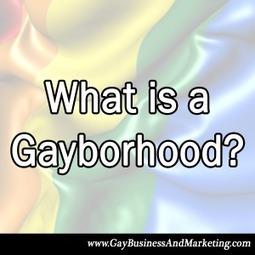 What is a Gayborhood?   Jenn T. Grace   LGBTQUS   Scoop.it