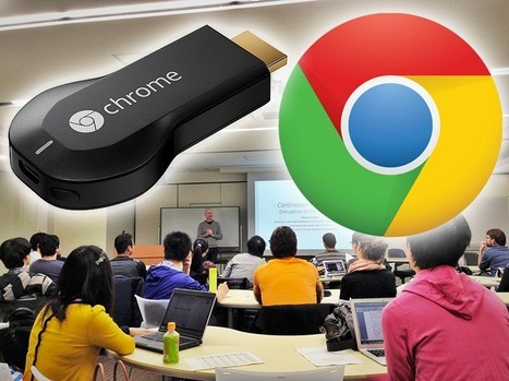 Possibilities for Chromecast in the Classroom | iGeneration - 21st Century Education | Scoop.it