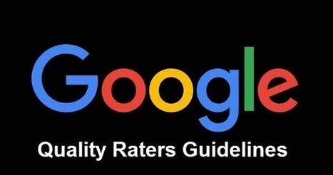 Les 4 critères importants pour avoir un site de qualité selon Google Quality Raters | Veille numérique e-tourisme | Scoop.it