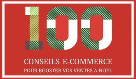 100 Conseils E-commerce pour Booster Vos Ventes à Noël | Rentabilité pure-players | Scoop.it