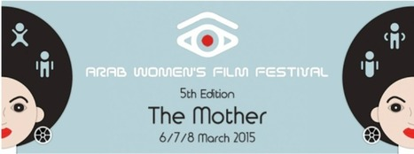 The Hague - Arab Women's Film Festival 2015   South Mediterranean Cinema   Scoop.it