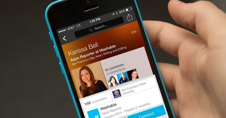 LinkedIn Redesigns Mobile Profiles to Put Relationships Into Context | Open Data & New Tech | Scoop.it