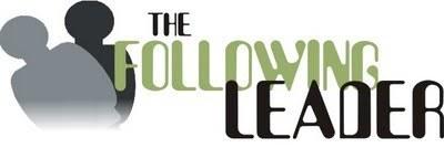 Gary Durbin Blog: The Following Leader | Transformational Leadership | Scoop.it
