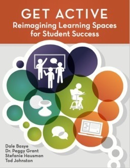 Get Active: Reimagining Learning Spaces for Student Success | Learning environments 2013 | Scoop.it