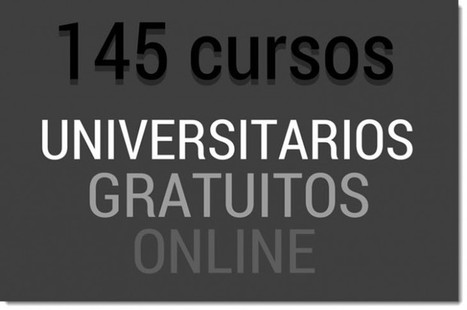 145 cursos universitarios, online y gratuitos que inician en agosto | Educación y TIC | Scoop.it