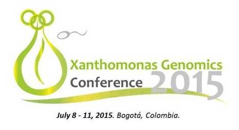 5th Xanthomonas Genomics Conference, July 8 - 11, 2015, Bogotá, Colombia | Hot topics on Science, biotechnology and plant pathology | Scoop.it
