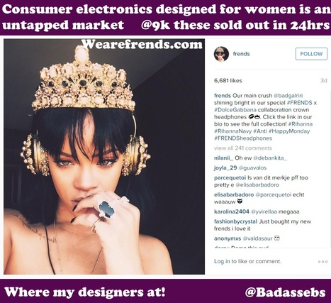 Consumer electronics designed for women is an untapped market. This Frends $9K sold out in 24 Hrs | Fashion Technology Designers & Startups | Scoop.it