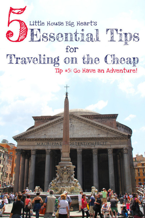 Tips for Traveling on the Cheap: Doing Stuff - Little House. Big Heart. | Travel On A Budget | Scoop.it