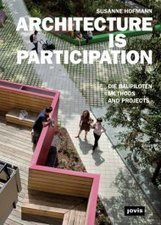Architecture Is Participation - JOVIS Publishers | Participatory & collaborative design | Diseño participativo y colaborativo | Scoop.it