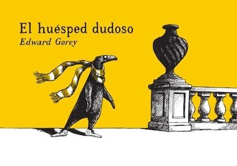 Edward Gorey: El huésped dudoso | Luis Barrueto | Libro blanco | Lecturas | Scoop.it