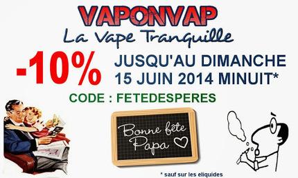 CHEZ VAPONVAP.fr - Bientôt la fête des pères !!! | Infos cigarettes éléctroniques | Scoop.it