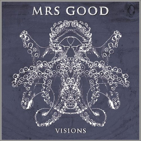 Visions, l'EP de Mrs Good, vainqueurs du Lance-toi en Live 2012   News musique   Scoop.it