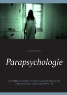 eBook: Parapsychologie von Heinz Duthel | ISBN 978-3-7412-2114-9 | Sofort-Download kaufen - Lehmanns.de | Book Bestseller | Scoop.it
