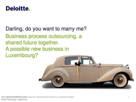 Business process outsourcing: Darling, do you want to marry me?, Business | wesrch | Scoop.it