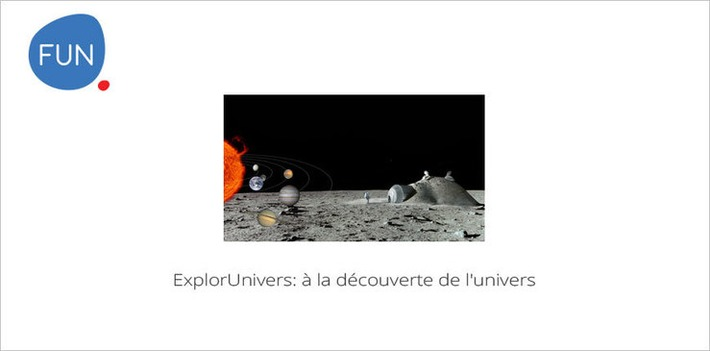 MOOC ExplorUnivers: à la découverte de l'univers... A partir du 02 mars | MOOC Francophone | Scoop.it