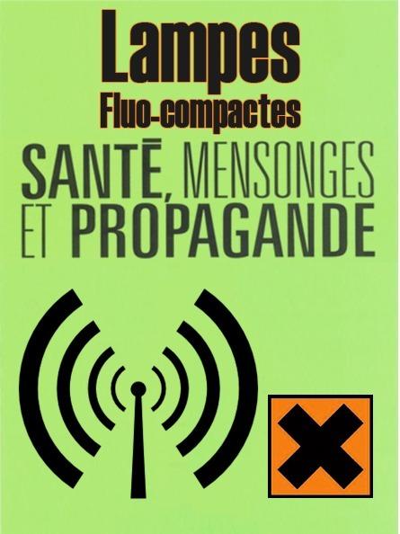 LAMPES FLUO-COMPACTES ● DANGER ! #CQVC | MENU Santé Danger ! #CQVC | Scoop.it