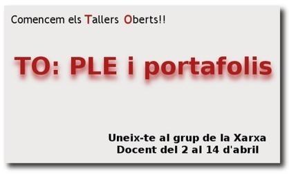 TALLER OBERT: ENTORN PERSONAL D'APRENENTATGE (PLE) I ...   Entorns personals d'aprenentatge   Scoop.it