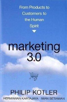 10 mandamientos del Marketing 3.0, según Philip Kotler | Comunicación estratégica | Scoop.it