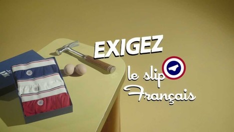 Le Slip français : marketing made in France - Blowarketing | Stratégies, tendances & business models... | Scoop.it