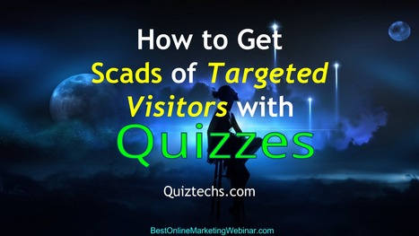 How to Get Scads of Targeted Traffic with Quizzes! | Allround Social Media Marketing | Scoop.it