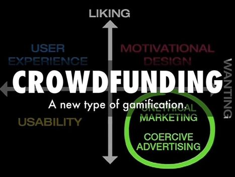Crowdfunding & Gamification: What's Next | Curation Revolution | Scoop.it
