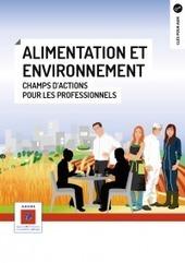 Alimentation et environnement – ADEME | Graines de doc | Scoop.it