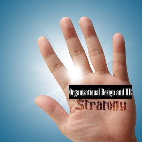 Organizational Strategy and Human Resources - People Development | MILE Leadership | Scoop.it