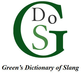 Green's Dictionary of Slang is now available online | Editorial tips and tools | Scoop.it