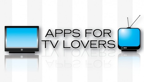 AppList Updated: Apps For TV Lovers -- AppAdvice | Richard Kastelein on Second Screen, Social TV, Connected TV, Transmedia and Future of TV | Scoop.it