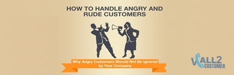 9 Practical Tips to Handle Angry Customers in a Call Center | Vcall2customer | Contact Call Center Outsourcing | Scoop.it