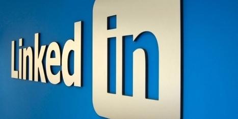 Médias sociaux : 'LinkedIn est LA plateforme à mettre en oeuvre pour le BtoB' | usages du numérique | Scoop.it