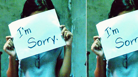 How To Apologize Like You Really Mean It | Surviving Leadership Chaos | Scoop.it