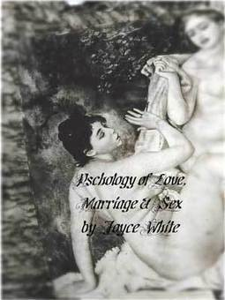 Excerpts (4&5): Psychology of Love, Marriage & Sex   Angie's Diary   What's happening in the world we live in?   Scoop.it