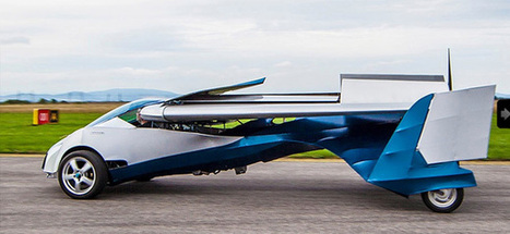 It's a Bird. It's a Plane. No, it's a Flying Car (Finally)! | Marketing & Technology | Scoop.it