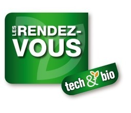 Agricultures biologiques et alternatives Le salon Tech&Bio 2016 se plie en quatre | Groupe ECOCERT | Scoop.it