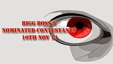 Nominated Contestants of Bigg Boss 8 10th November 2014 - TV Duniya | Complete Entertainment Package Reality TV Shows, Gossips About Bollywood Celebrity, TV, Bigg Boss Reality Shows, Daily Soaps www.tv-duniya.blogspot.com | Scoop.it