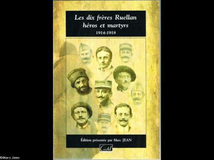 Les dix frères Ruellan de Saint-Malo, héros et martyrs 1914-1918 de Marc Jean | Nos Racines | Scoop.it