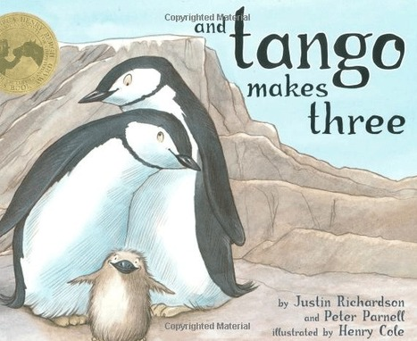 and tango makes three by justin richardson/peter parnell | Sex Education in Schools | Scoop.it