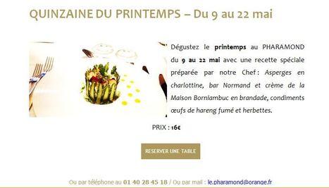 PHARAMOND, Quinzaine du Printemps du 9 au 22 Mai ! | Gastronomie Française 2.0 | Scoop.it